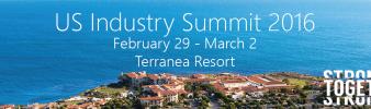 US Industry Summit February 29 – March 2 Terranea Resort